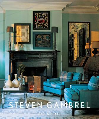 Steven Gambrel By Gambrel, Steven